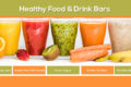 Healthy Food & Drink Bars